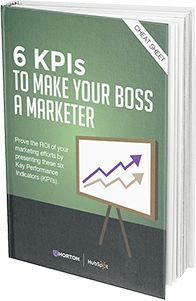 6 KPIs to Make Your Boss a Marketer