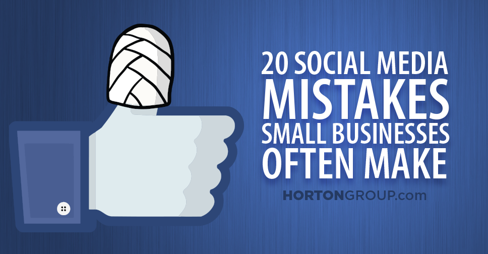 Social media mistakes by small business