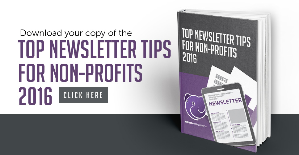 Click to download a copy of Horton Group's Top Newsletter Tips